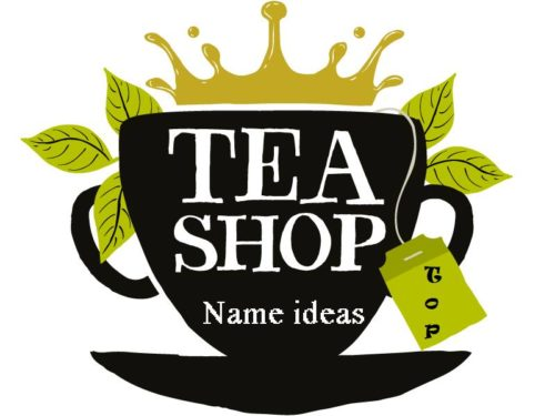 Catchy Tea Shops Names Ideas