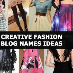 Creative fashion Blog names Ideas - Give a Good Name